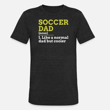 8fd94b29 Shop Soccer Dads T-Shirts online | Spreadshirt