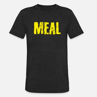 Meal Meal - Unisex Tri-Blend T-Shirt