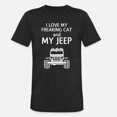 Jeep Freak I love my freaking cat and jeep t shirts - Unisex Tri-Blend T-Shirt