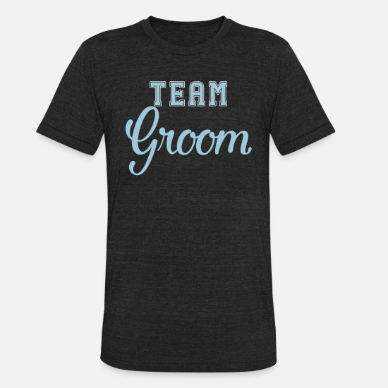Bride T-Shirts - Team Groom Wedding Marriage, Engagement gifts - Unisex Tri-Blend T-Shirt heather black