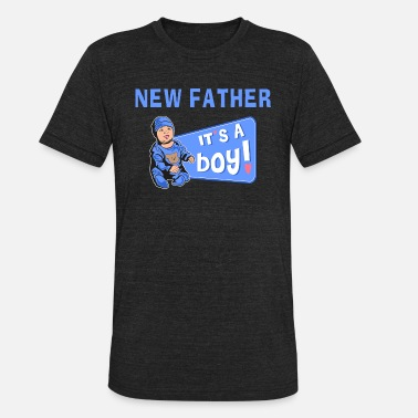 New Father Baby Boy - Unisex Tri-Blend T-Shirt