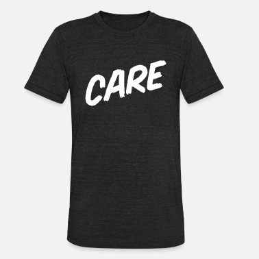 Careful CARE - Unisex Tri-Blend T-Shirt