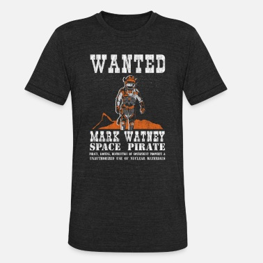 Martian Mark Watney: Space Pirate - The Martian - Unisex Tri-Blend T-Shirt