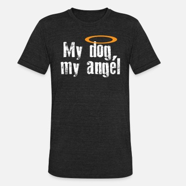 Bowel Movement My Dog My Angel - Unisex Tri-Blend T-Shirt