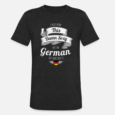 German Sexy German - Unisex Tri-Blend T-Shirt