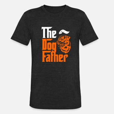 The Dog Father Dog lover T - shirt - The Dog Father - Unisex Tri-Blend T-Shirt