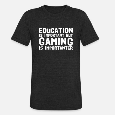 Razer Gaming - Education Is Important But Gaming Is Im - Unisex Tri-Blend T-Shirt