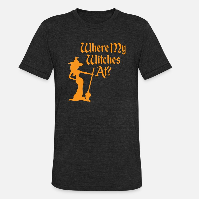 df89b02f14eb4 Witche - Where My Witches At? Unisex Tri-Blend T-Shirt - heather black