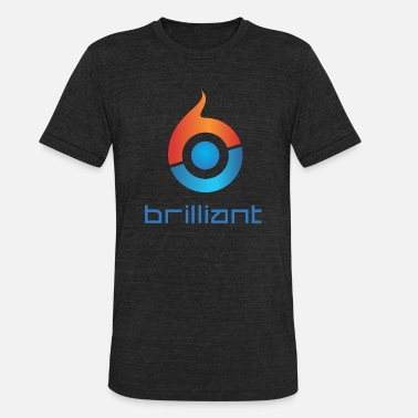 Brilliant Brilliant - Unisex Tri-Blend T-Shirt
