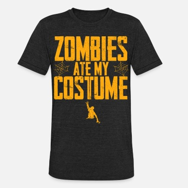 funny halloween shirt - Zombies Ate My Costume - Unisex Tri-Blend T-Shirt