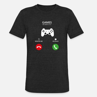 Mobil Call Mobile Anruf gaming gamer - Unisex Tri-Blend T-Shirt