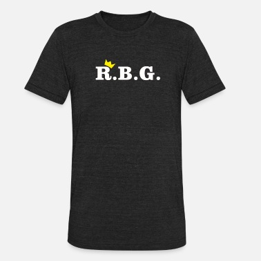Ruth Bader Ginsburg R.B.G. Ruth Bader Ginsburg Design With Crown - Unisex Tri-Blend T-Shirt