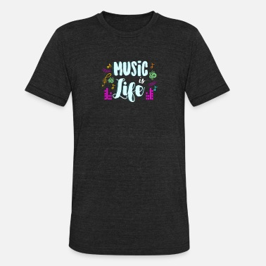 Alternative Alternative classical hip hop rock music is life - Unisex Tri-Blend T-Shirt