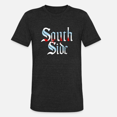 South Side Irish SOUTH SIDE Chicago Flag Local City T Shirt - Unisex Tri-Blend T-Shirt