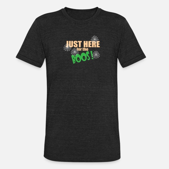 Here T-Shirts - Just Here For The Boos Halloween - Unisex Tri-Blend T-Shirt heather black