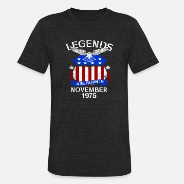 November 1975 Legends Are Born In November 1975 - Unisex Tri-Blend T-Shirt