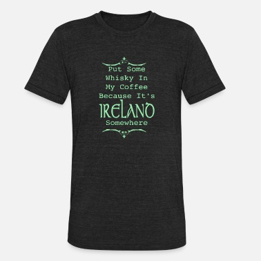 Whiskey Irish Irish Whiskey - Unisex Tri-Blend T-Shirt