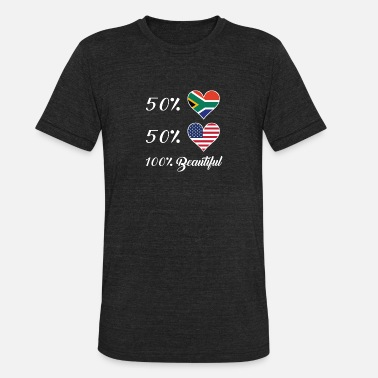 50% South African 50% American 100% Beautiful - Unisex Tri-Blend T-Shirt
