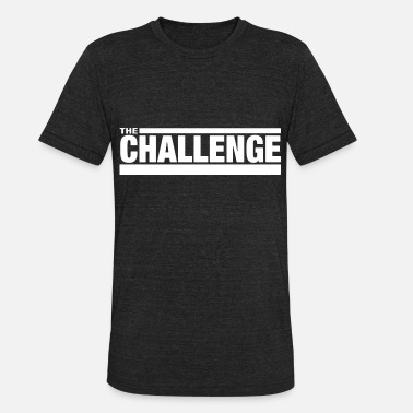 Challenger MTV The Challenge - Unisex Tri-Blend T-Shirt