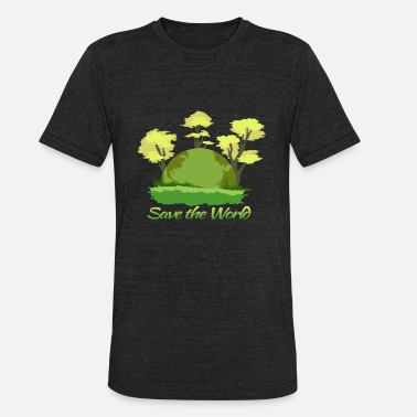 Save The World Earthday save the world - Unisex Tri-Blend T-Shirt