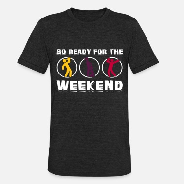 Karaoke Weekend drink drinking alcohol sex time gift idea - Unisex Tri-Blend T-Shirt
