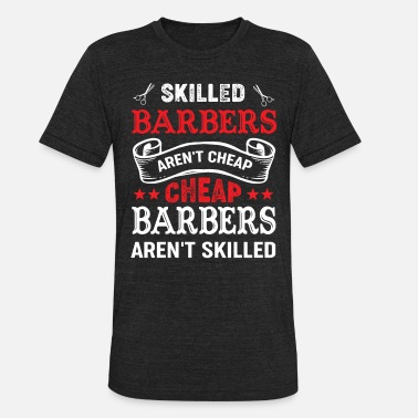 Barber Hairdresser Beard Moustache Haircutter Gift - Unisex Tri-Blend T-Shirt