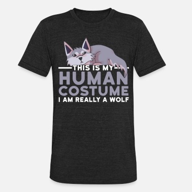 Aesthetics This Is My Human Costume I'm Really A Wolf Funny - Unisex Tri-Blend T-Shirt