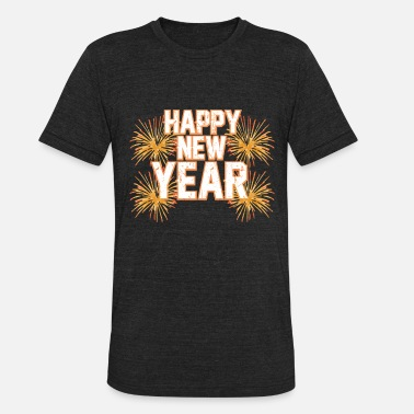 Happy New Year HAPPY NEW YEAR - Unisex Tri-Blend T-Shirt