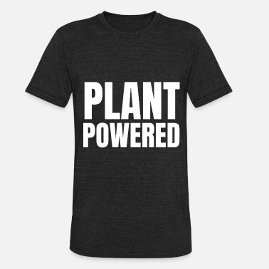 Plant Powered - Unisex Tri-Blend T-Shirt