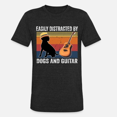 Distracted Easily Distracted By Dogs And Guitar - Unisex Tri-Blend T-Shirt