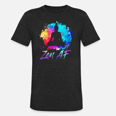 Zen Zen AF Funny Spiritual Watercolor Colorful Buddha - Unisex Tri-Blend T-Shirt