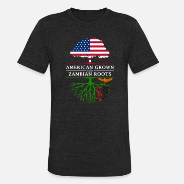 American With Zambian Roots American Grown with Zambian Roots Zambia Design - Unisex Tri-Blend T-Shirt