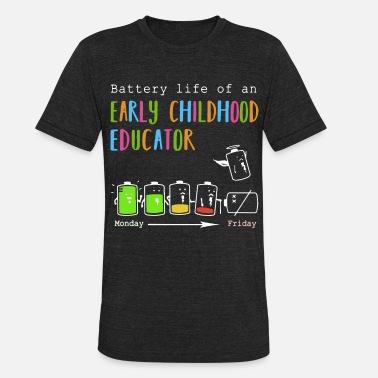 Childhood battenry life of an early childhood educator bart - Unisex Tri-Blend T-Shirt