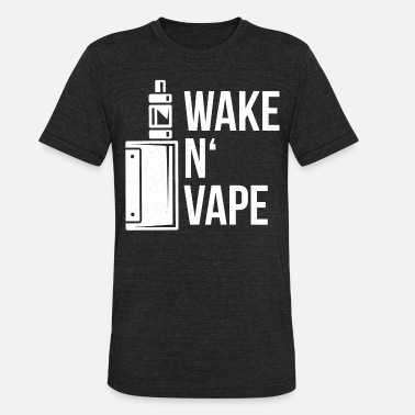 Vape Vaping E-Cigarette Smoking Vape - Unisex Tri-Blend T-Shirt