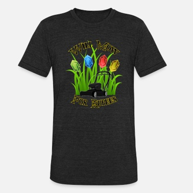 Rupee Will mow for rupees - Unisex Tri-Blend T-Shirt