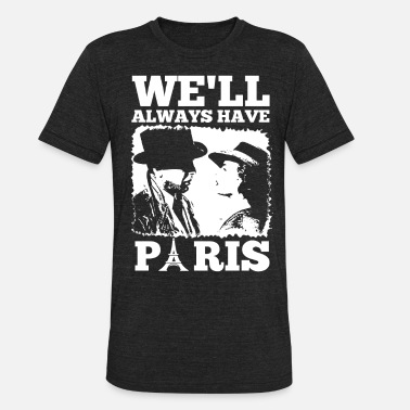Julian Casablancas Casablanca - We'll always have Paris - Unisex Tri-Blend T-Shirt