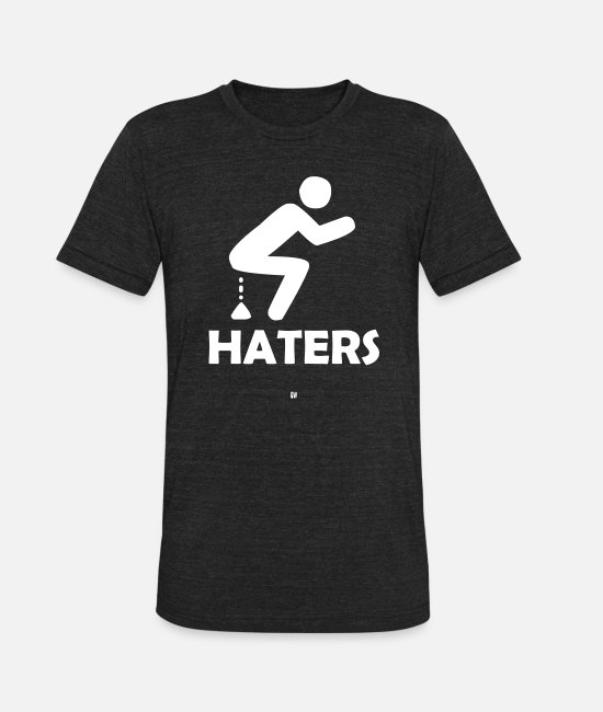 Haters T-Shirts - Shitting On Haters - Unisex Tri-Blend T-Shirt heather black