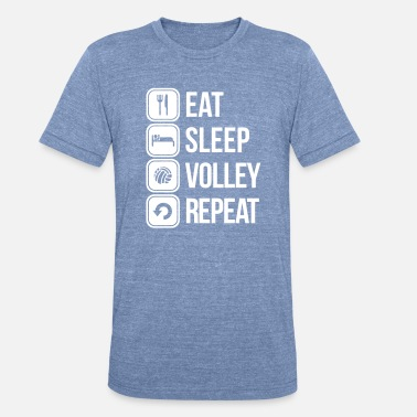 Volley eat sleep volley repeat - Unisex Tri-Blend T-Shirt