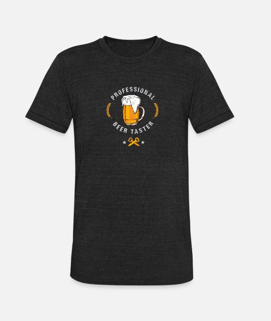 Beers T-Shirts - Celebrate the diversity - Professional Beer Taster - Unisex Tri-Blend T-Shirt heather black