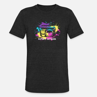 Regge Keeping It Old School 80s 90s Boombox Retro Music - Unisex Tri-Blend T-Shirt