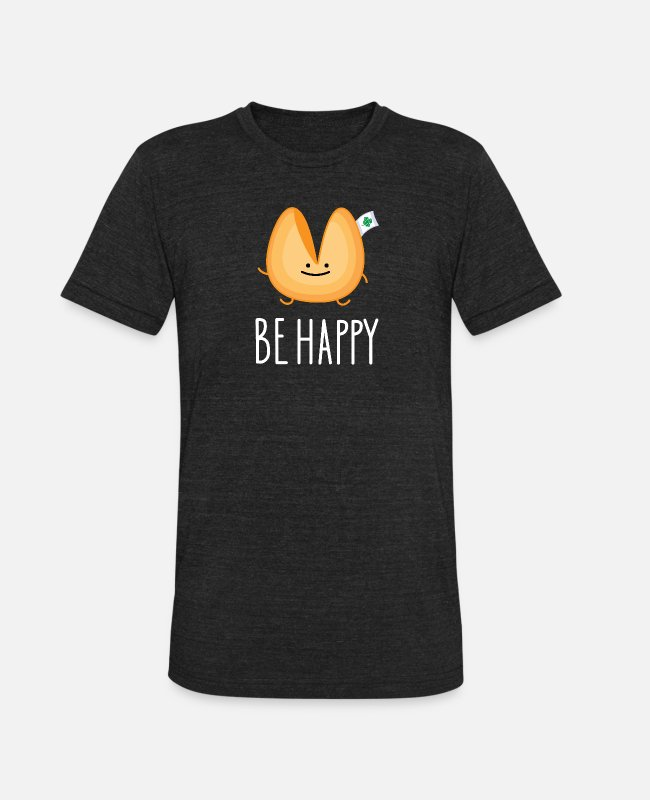 Cookie T-Shirts - Funny fortune cookie - be happy - Unisex Tri-Blend T-Shirt heather black
