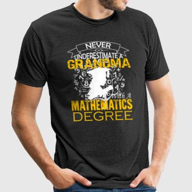 Mathematics Grandma Shirt - Unisex Tri-Blend T-Shirt by American Apparel