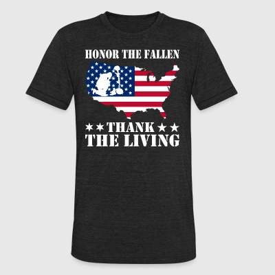 Honor The Fallen Thank The Living Memorial Day - Unisex Tri-Blend T-Shirt by American Apparel