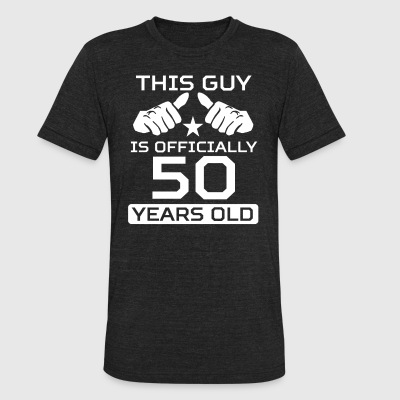This Guy Is 50 Years Funny 50th Birthday - Unisex Tri-Blend T-Shirt by American Apparel