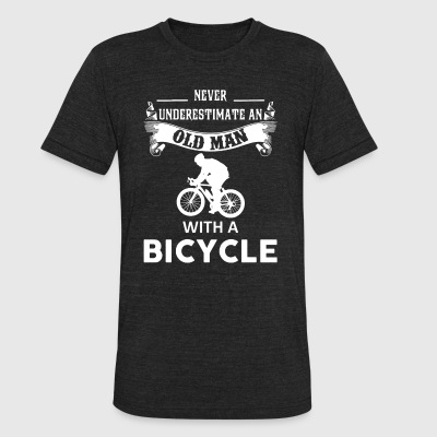 Never underestimate an old man with a bicycle - Unisex Tri-Blend T-Shirt by American Apparel