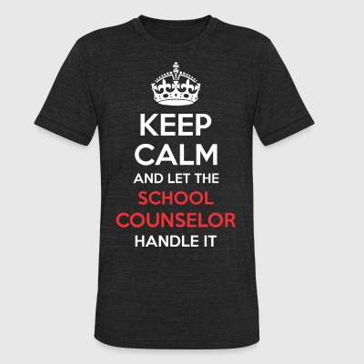 Keep Calm And Let School Counselor Handle It - Unisex Tri-Blend T-Shirt by American Apparel