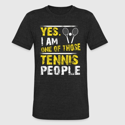 Yes. I Am One Of Those Tennis People - Unisex Tri-Blend T-Shirt by American Apparel