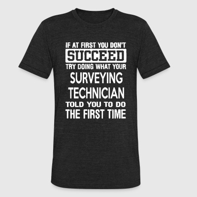 Surveying Technician Shirts - Unisex Tri-Blend T-Shirt by American Apparel