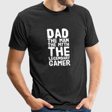 Dad The man the myth the legendary gamer - Unisex Tri-Blend T-Shirt