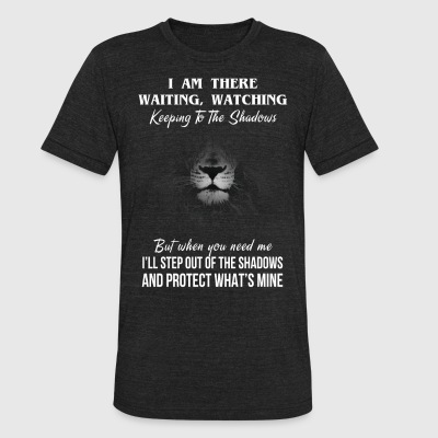 I am there waiting watching keeping to the shadows - Unisex Tri-Blend T-Shirt by American Apparel